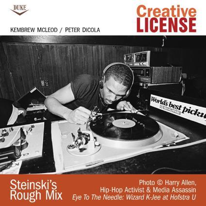 Creative License: Steinski's Rough Mix